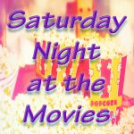 SaturdayNightAttheMovies