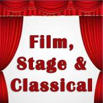 Film, Stage and Classical