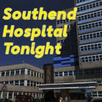 Southend Hospital Tonight