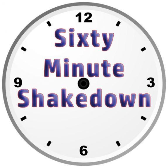 60 Minute Shakedown