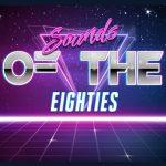 Sounds of the Eighties